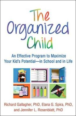 The Organized Child by Richard Gallagher