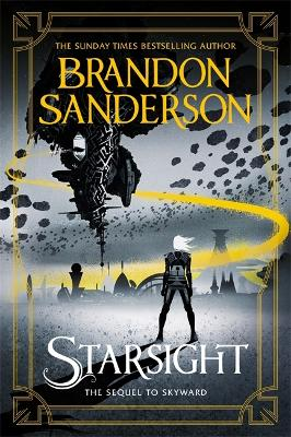 Starsight: The Second Skyward Novel by Brandon Sanderson