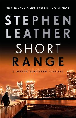 Short Range: The 16th Spider Shepherd Thriller by Stephen Leather