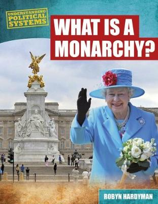 What Is a Monarchy? book