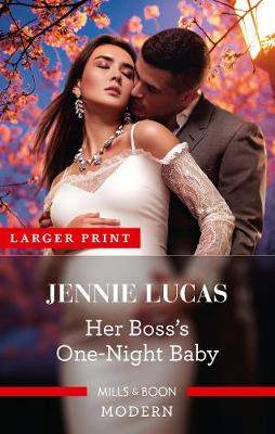 Her Boss's One-Night Baby by Jennie Lucas