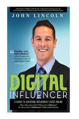 Digital Influencer by John E Lincoln