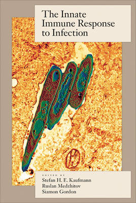 Innate Immune Response to Infection by Stefan H. E. Kaufmann