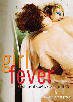 Girl Fever by Sacchi Green
