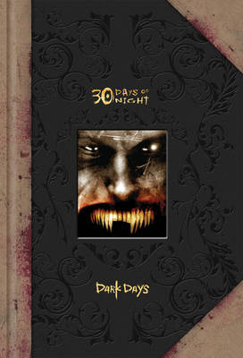 30 Days of Night 30 Days of Night: Dark Days Prestige Edition Dark Days Prestige Edition by Ben Templesmith
