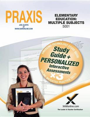 Praxis Elementary Education: Multiple Subjects 5001 Book and Online by Sharon A Wynne