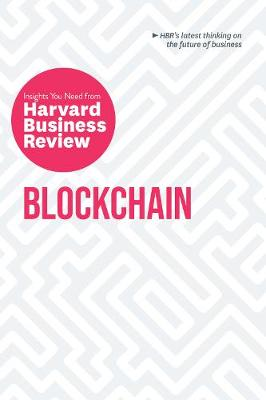 Blockchain: The Insights You Need from Harvard Business Review book