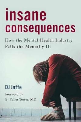Insane Consequences by DJ Jaffe
