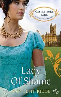 Lady Of Shame by Lethbridge Ann
