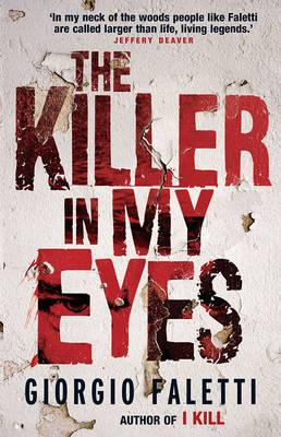The Killer In My Eyes by Giorgio Faletti