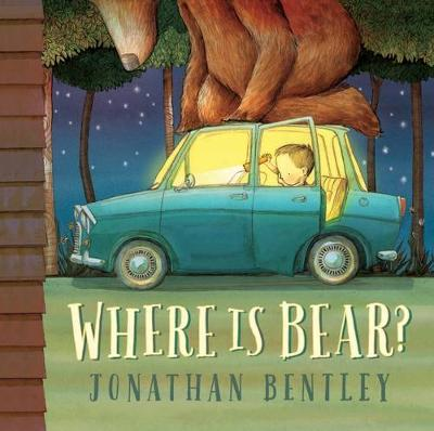 Where Is Bear? by Jonathan Bentley