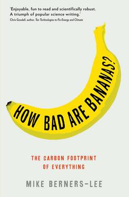 How Bad Are Bananas? by Mike Berners-Lee