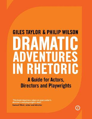 Dramatic Adventures in Rhetoric by Philip Wilson