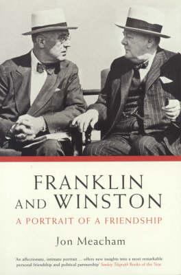 Franklin and Winston by Jon Meacham