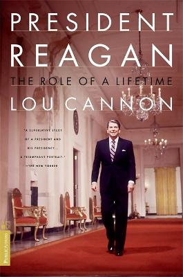 President Reagan by Lou Cannon