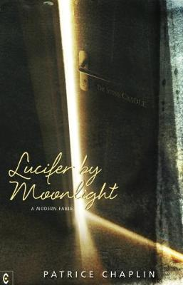Lucifer by Moonlight by Patrice Chaplin