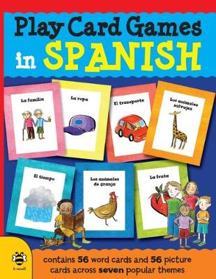 Play Card Games in Spanish by Marie-Therese Bougard
