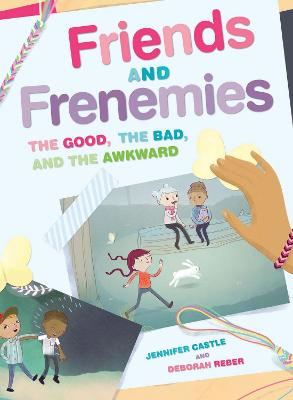 Friends and Frenemies by Jennifer Castle