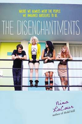 Disenchantments by Nina LaCour