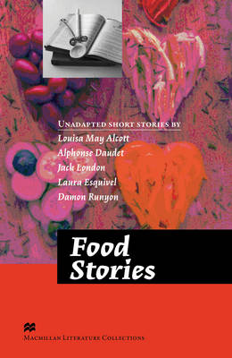 Food Stories - ADVANCED - Macmillan Readers Literature Collections by Daniel Barber