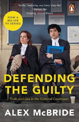 Defending the Guilty: TV Tie-In by Alex McBride