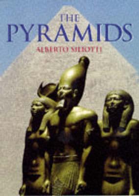 The Pyramids by Alberto Siliotti