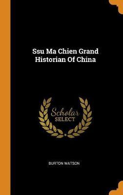 Ssu Ma Chien Grand Historian of China book