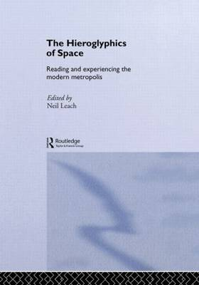 The Hieroglyphics of Space by Neil Leach