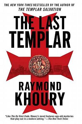 The Last Templar by Raymond Khoury
