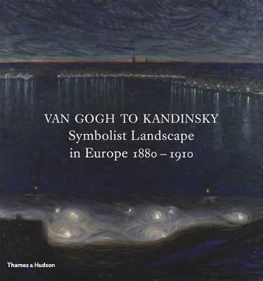 Van Gogh to Kandinsky by Richard Thomson