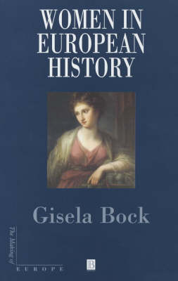 Women in European History by Gisela Bock