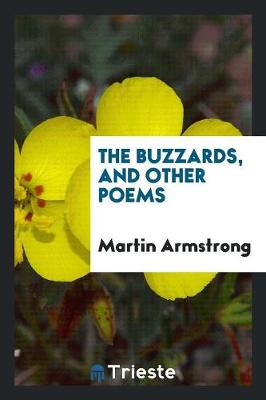 Buzzards, and Other Poems by Martin Armstrong