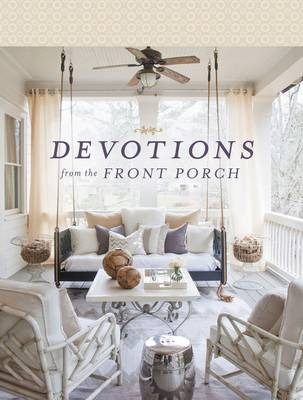 Devotions from the Front Porch by Stacy J. Edwards