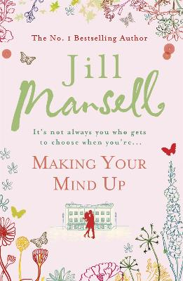 Making Your Mind Up by Jill Mansell