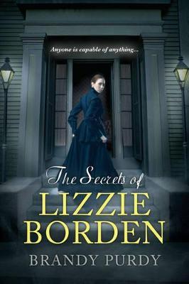 Secrets Of Lizzie Borden book