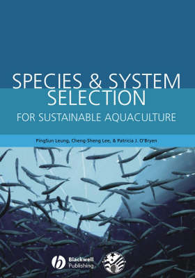 Species and System Selection for Sustainable Aquaculture by PingSun Leung