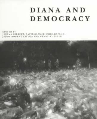 Diana and Democracy by Jeremy Gilbert