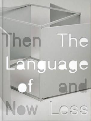 Language of Less, Then and Now by David Raskin