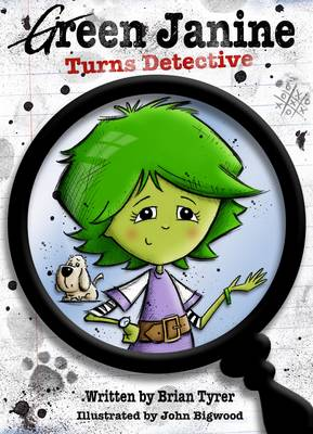 Green Janine Turns Detective by Brian Tyrer