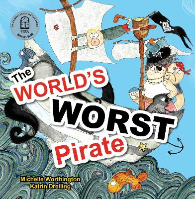 The World's Worst Pirate by Michelle Worthington