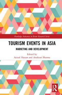 Tourism Events in Asia: Marketing and Development book