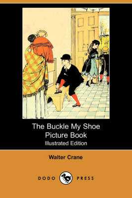 Buckle My Shoe Picture Book (Illustrated Edition) (Dodo Press) book