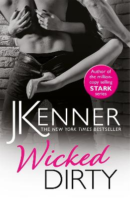Wicked Dirty by J. Kenner