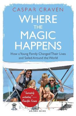 Where the Magic Happens by Caspar Craven