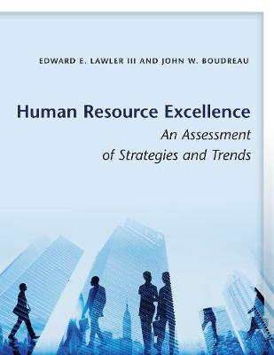 Human Resource Excellence by Edward E. Lawler, III