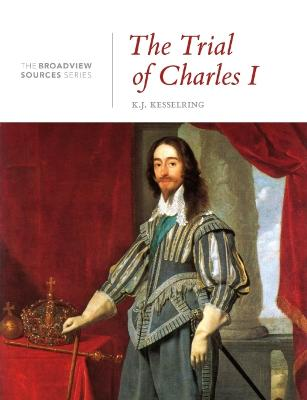 The Trial of Charles I by K. J. Kesselring