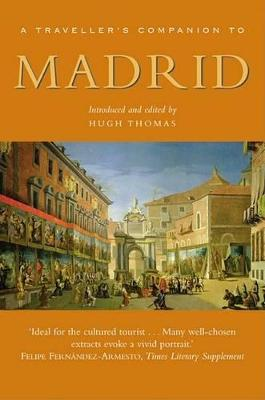 Traveller's Companion to Madrid by Hugh Thomas