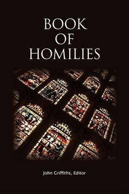 Book of Homilies by John Griffiths