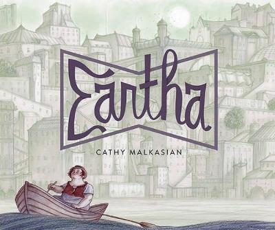 Eartha by Cathy Malkasian
