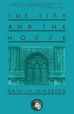 The City and the House by Natalia Ginzburg